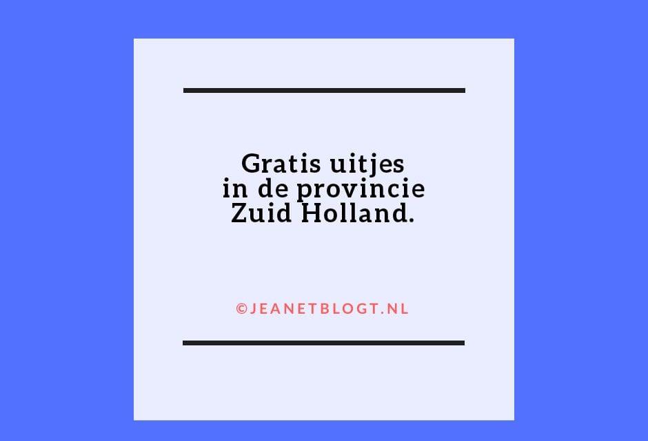 Gratis uitjes in Zuid-Holland