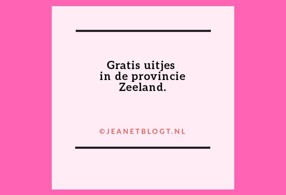 Gratis uitjes in de provincie Zeeland.