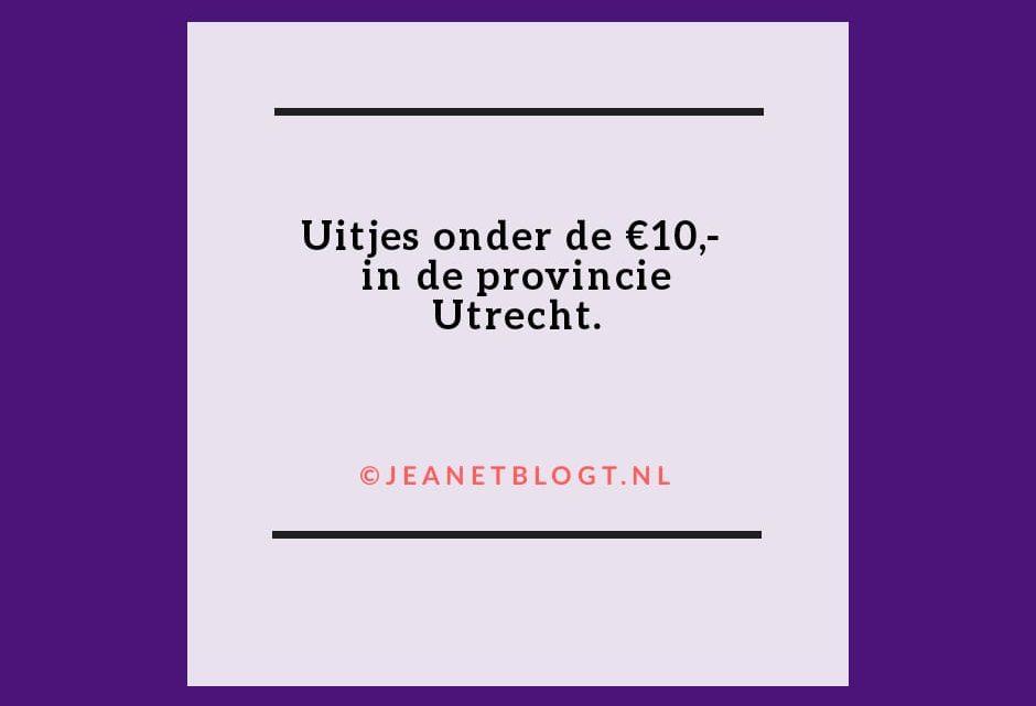 Uitjes in de provincie Utrecht onder de €10,-.