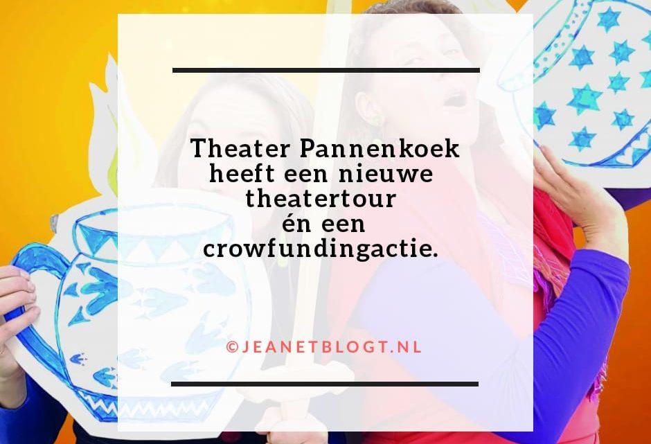 Theater Pannenkoek, nieuwe tour én crowdfundingactie.