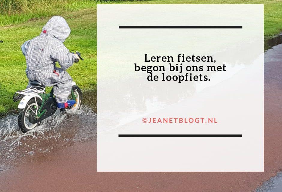 Leren fietsen begon bij ons met de loopfiets.