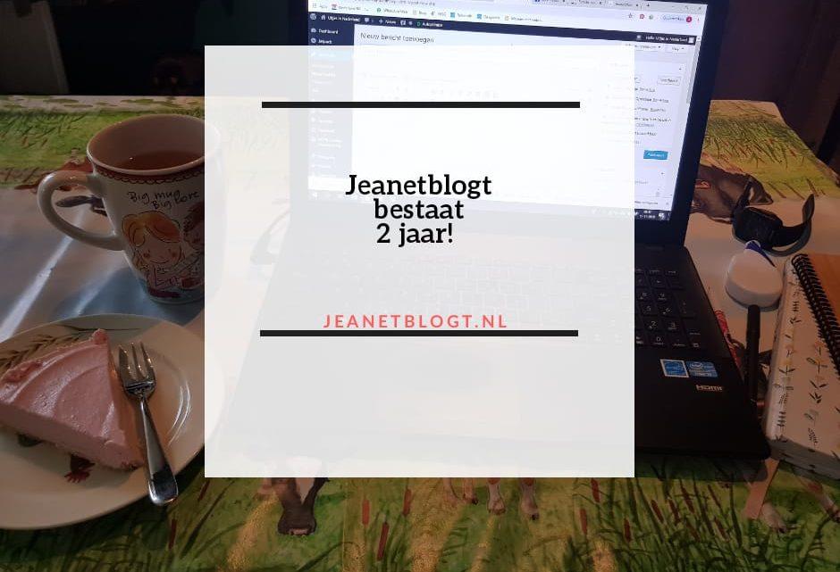 De website Jeanetblogt bestaat 2 jaar!