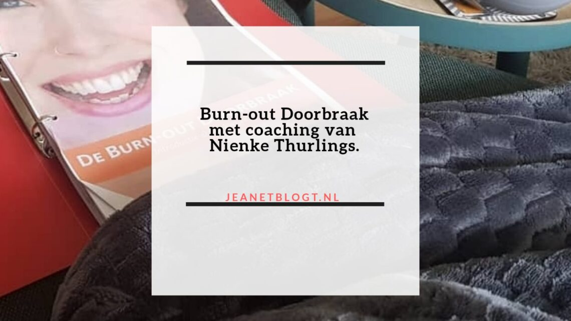 Burn-out Doorbraak met coaching van Nienke Thurlings.